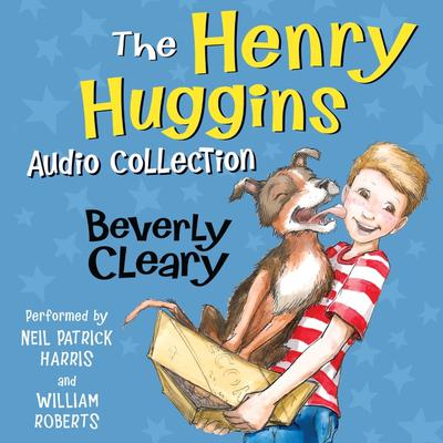 The Henry Huggins Audio Collection Audiobook, by