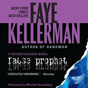 False Prophet Audiobook, by Faye Kellerman