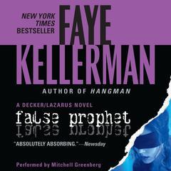 False Prophet Audiobook, by Faye Kellerman
