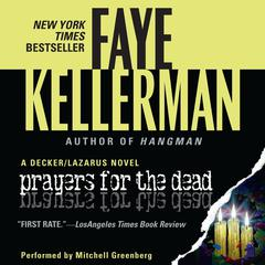 Prayers for The Dead: A Decker/Lazarus Novel Audiobook, by Faye Kellerman