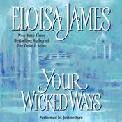 Your Wicked Ways Audiobook, by Eloisa James