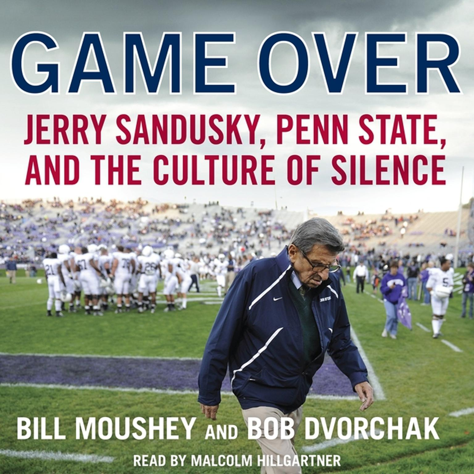 Printable Game Over: Penn State, Jerry Sandusky, and the Culture of Silence Audiobook Cover Art
