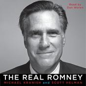 The Real Romney Audiobook, by Michael Kranish