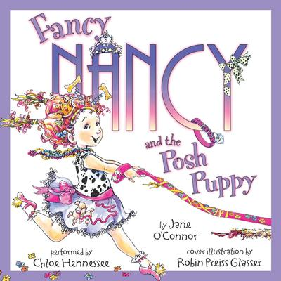 Fancy Nancy and the Posh Puppy Audiobook, by Jane O'Connor