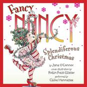 Fancy Nancy: Splendiferous Christmas Audiobook, by Jane O'Connor, Robin Preiss Glasser