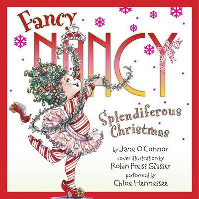 Fancy Nancy: Splendiferous Christmas Audiobook, by Jane O'Connor