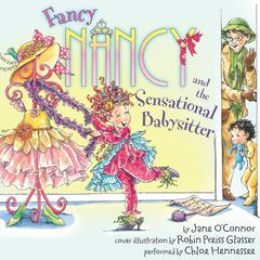Fancy Nancy and the Sensational Babysitter Audiobook, by