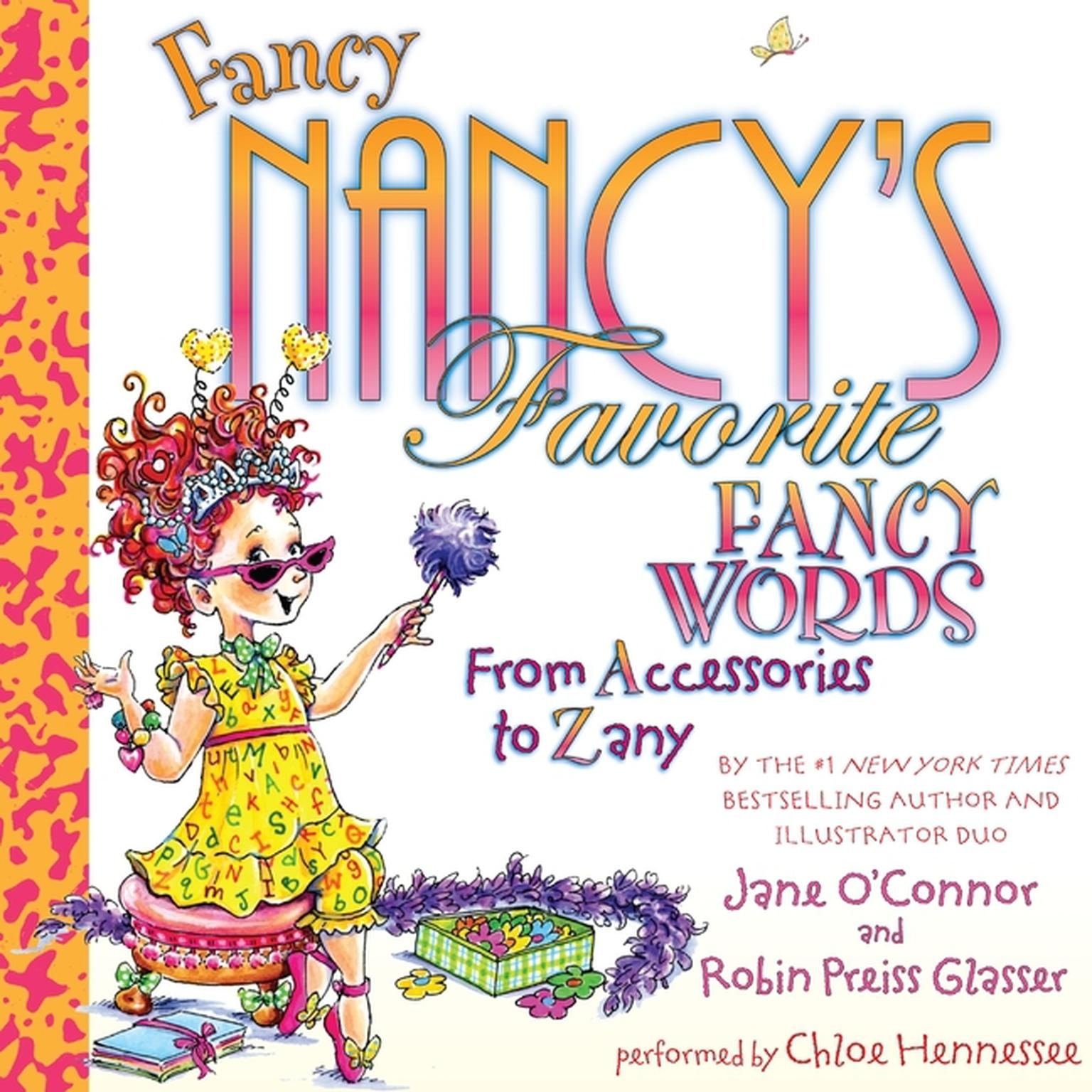 Printable Fancy Nancy's Favorite Fancy Words: From Accessories to Zany Audiobook Cover Art
