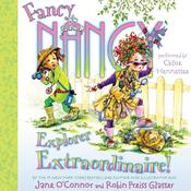 Fancy Nancy: Explorer Extraordinaire! Audiobook, by Jane O'Connor, Robin Preiss Glasser