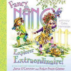 Fancy Nancy: Explorer Extraordinaire! Audiobook, by