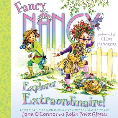 Fancy Nancy: Explorer Extraordinaire! Audiobook, by Jane O'Connor
