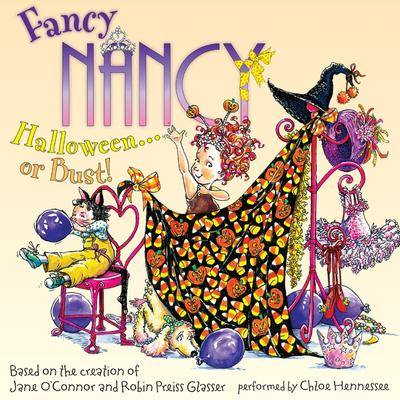 Fancy Nancy: Halloween... or Bust! Audiobook, by Jane O'Connor