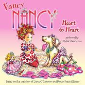 Fancy Nancy: Heart to Heart Audiobook, by Jane O'Connor
