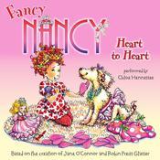 Fancy Nancy: Heart to Heart, by Jane O'Connor