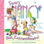 Fancy Nancy: Poet Extraordinaire! Audiobook, by Jane O'Connor