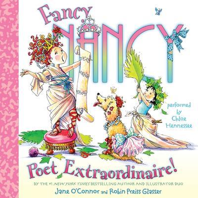 Fancy Nancy: Poet Extraordinaire! Audiobook, by Jane O'Connor