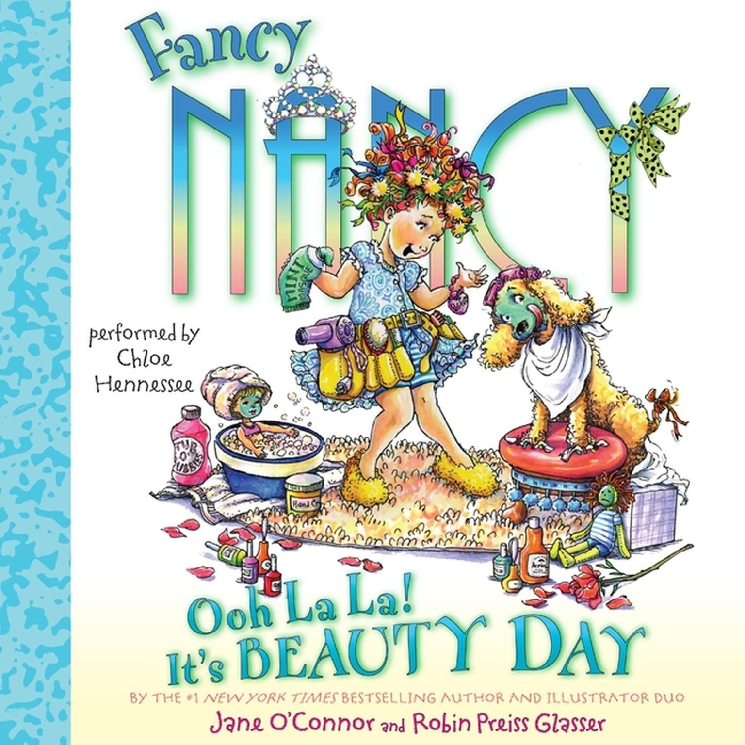Printable Fancy Nancy: Ooh La La! It's Beauty Day Audiobook Cover Art