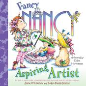 Fancy Nancy: Aspiring Artist Audiobook, by Jane O'Connor