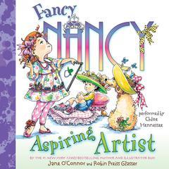 Fancy Nancy: Aspiring Artist Audiobook, by