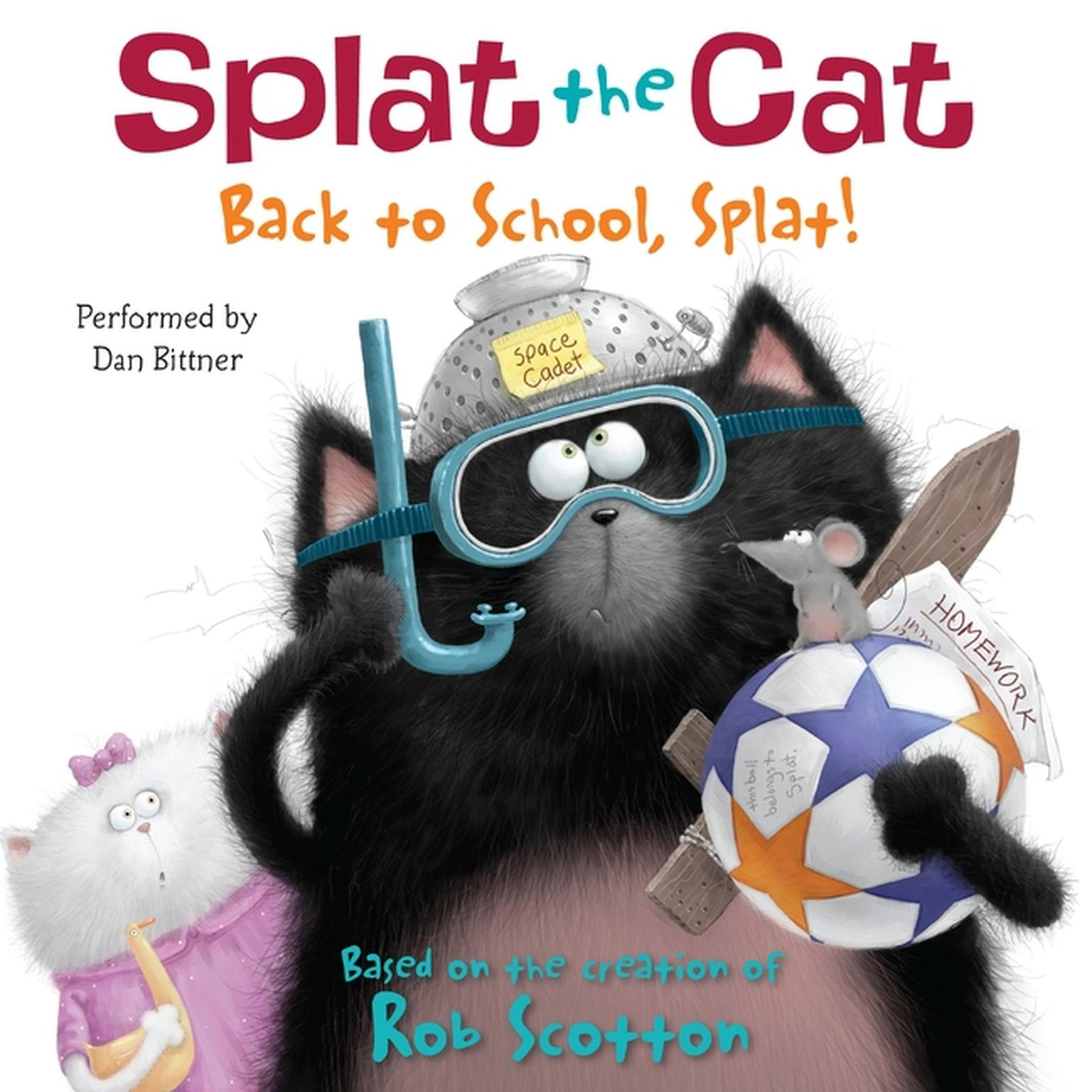 Printable Splat the Cat: Back to School, Splat! Audiobook Cover Art