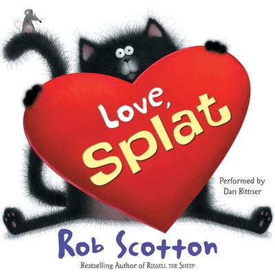 Love, Splat Audiobook, by Rob Scotton
