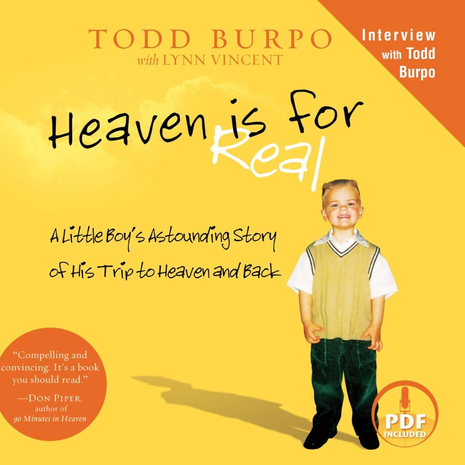 Printable Heaven Is for Real: A Little Boy's Astounding Story of His Trip to Heaven and Back Audiobook Cover Art