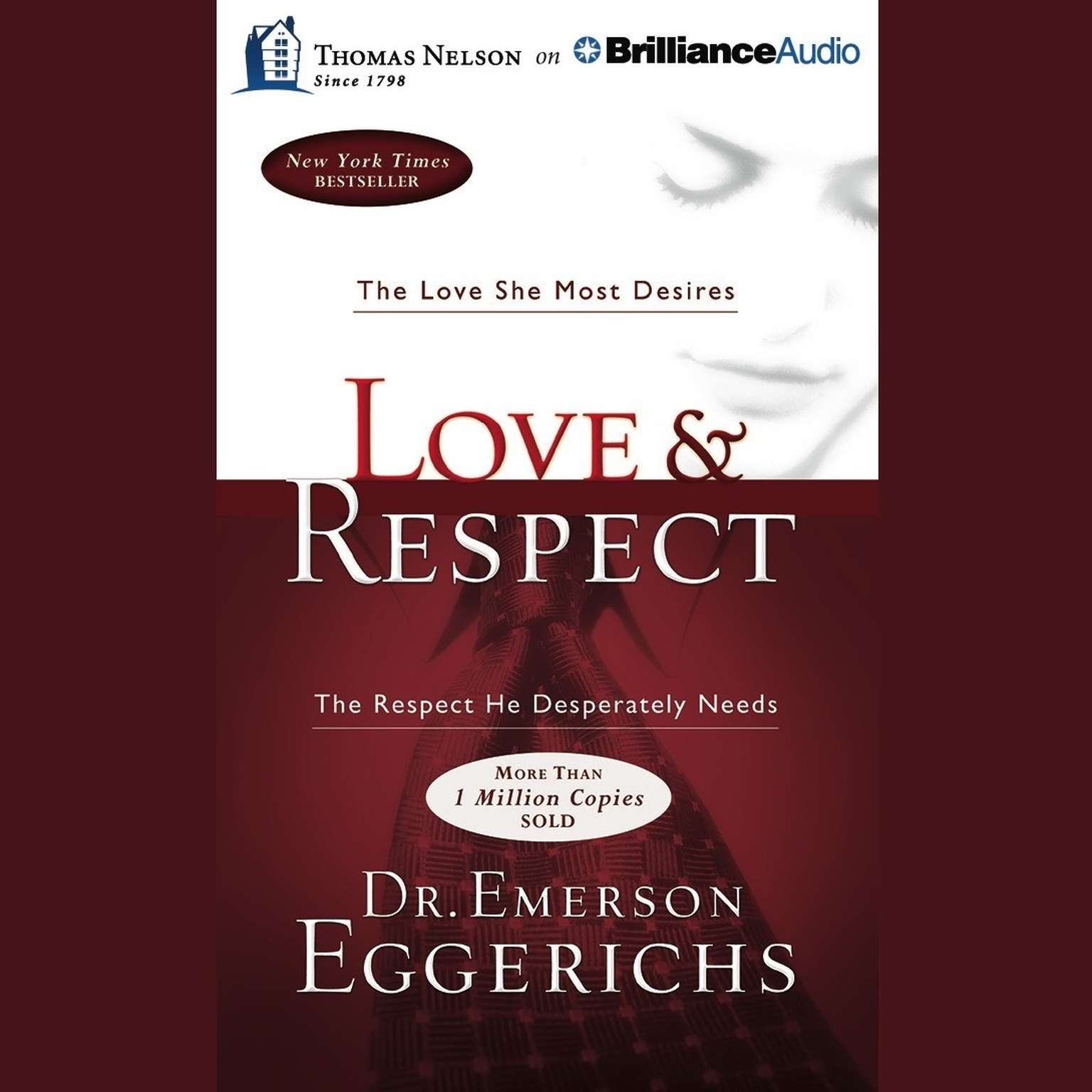 Printable Love & Respect: The Love She Most Desires; the Respect He Desperately Needs Audiobook Cover Art