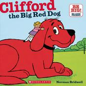 Clifford the Big Red Dog, by Norman Bridwell