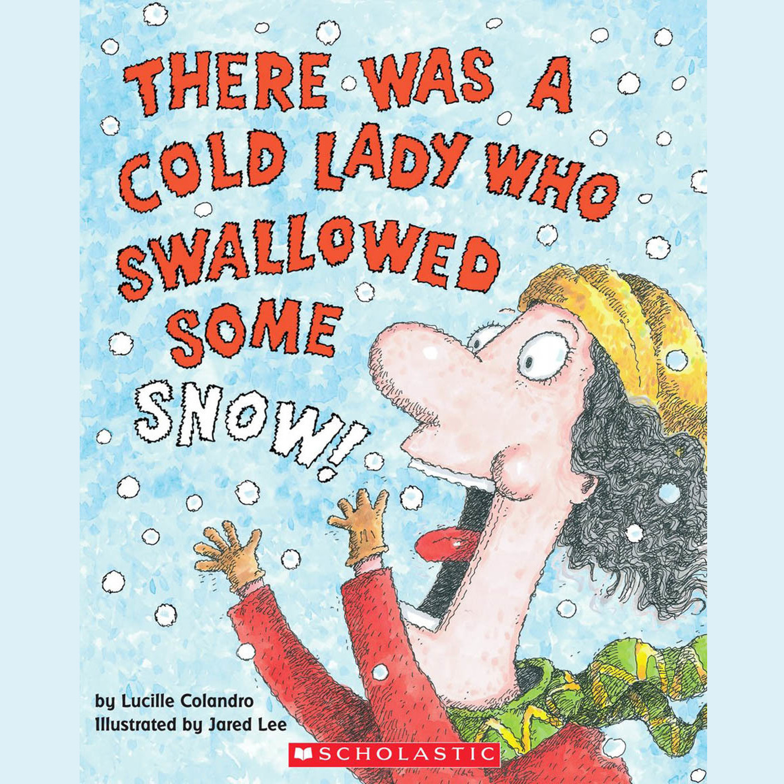 Printable There Was a Cold Lady Who Swallowed Some Snow! Audiobook Cover Art