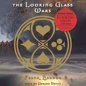 The Looking Glass Wars, by Frank Beddor