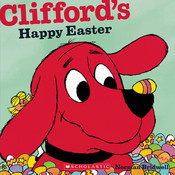 Clifford's Happy Easter, by Norman Bridwell