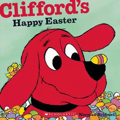 Clifford's Happy Easter Audiobook, by Norman Bridwell