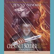 The Chestnut Soldier Audiobook, by Jenny Nimmo