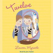 Twelve Audiobook, by Lauren Myracle