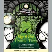 Under Town, by Charles Ogden
