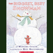 The Biggest, Best Snowman, by Margery Cuyler