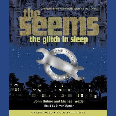 The Glitch in Sleep Audiobook, by John Hulme