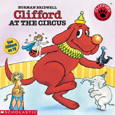 Clifford at the Circus Audiobook, by Norman Bridwell