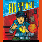 The Big Splash Audiobook, by Jack D. Ferraiolo