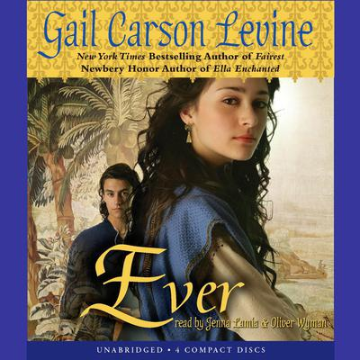 Ever Audiobook, by Gail Carson Levine