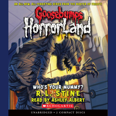 Who's Your Mummy? Audiobook, by R. L. Stine