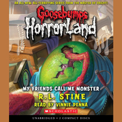 My Friends Call Me Monster Audiobook, by R. L. Stine