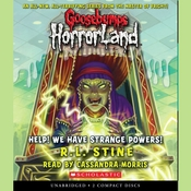 Help! We Have Strange Powers! Audiobook, by R. L. Stine