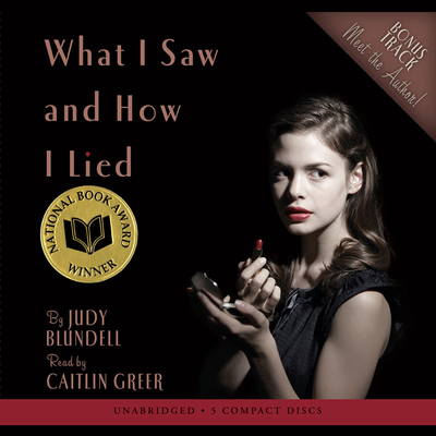 What I Saw and How I Lied Audiobook, by Judy Blundell