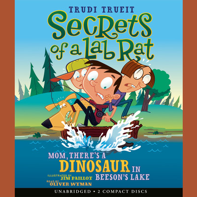 Mom, There's a Dinosaur in Beeson's Lake Audiobook, by Trudi Trueit