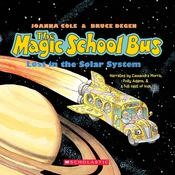 The Magic School Bus Lost in the Solar System, by Joanna Cole