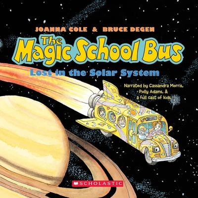 The Magic School Bus Lost in the Solar System Audiobook, by Joanna Cole