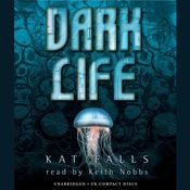 Dark Life Audiobook, by Kat Falls