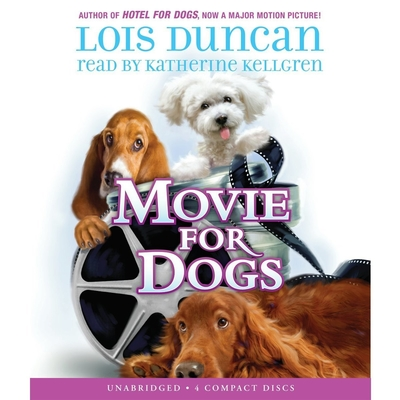 Movie for Dogs Audiobook, by Lois Duncan