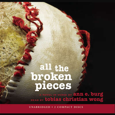 All the Broken Pieces Audiobook, by Ann E. Burg